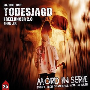 Mord in Serie 25: Todesjagd-Freelancer 2.0