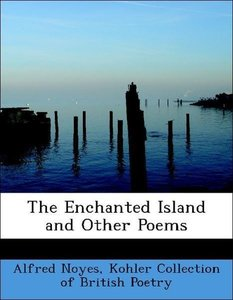 The Enchanted Island and Other Poems