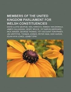 Members of the United Kingdom Parliament for Welsh constituencie