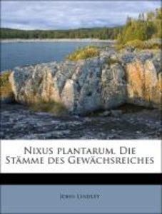 Nixus plantarum. Die Stämme des Gewächsreiches