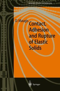 Contact, Adhesion and Rupture of Elastic Solids