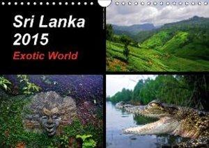 Sri Lanka 2015 Exotic World (Wall Calendar 2015 DIN A4 Landscape