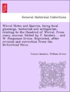 Wirral Notes and Queries, being local gleanings, historical and