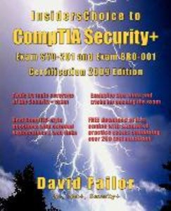 InsidersChoice to CompTIA Security+ Exam SY0-201 and Exam BR0-00