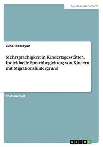 Mehrsprachigkeit in Kindertagesstätten. Individuelle Sprachbegle