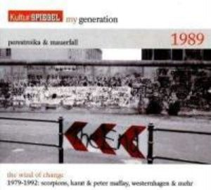 My Generation-Perestroika & Mauerfall