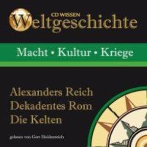 Alexanders Reich/Dekadentes Rom/Die Kelten