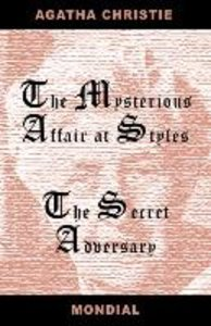 Two Novels (the Mysterious Affair at Styles/The Secret Adversary