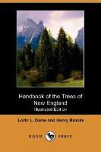 Handbook of the Trees of New England (Illustrated Edition) (Dodo
