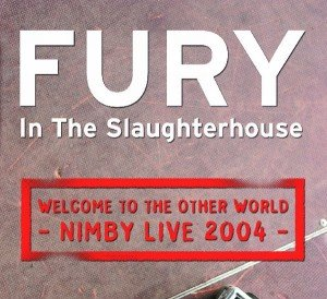 Fury in the Slaughterhouse: Welcome to the other world-Nimby