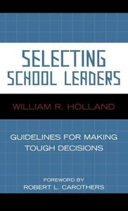 Selecting School Leaders