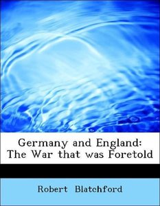 Germany and England: The War that was Foretold