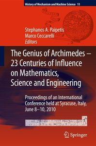The Genius of Archimedes -- 23 Centuries of Influence on Mathema