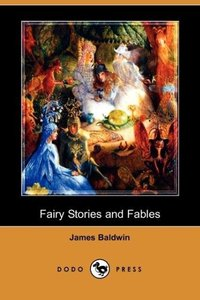 Fairy Stories and Fables (Dodo Press)