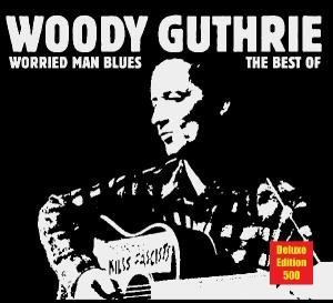 Worried Man Blues The Best Of (Deluxe Edition)