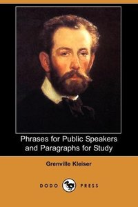 Phrases for Public Speakers and Paragraphs for Study (Dodo Press