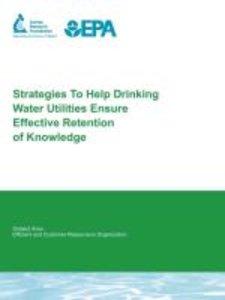 Strategies to Help Drinking Water Utilities Ensure Effective Ret