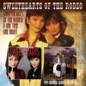 Sweethearts of the Rodeo/One time one Night