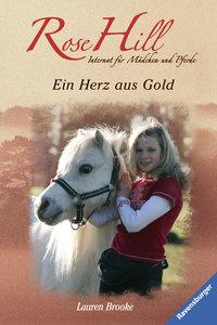 Rose Hill 03: Ein Herz aus Gold