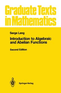 Introduction to Algebraic and Abelian Functions
