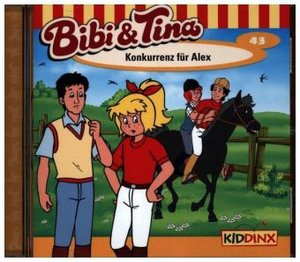 Bibi und Tina 43. Konkurrenz für Alex. CD