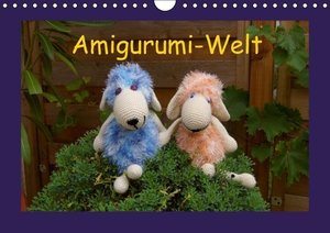 Amigurumi-Welt (Wandkalender 2016 DIN A4 quer)