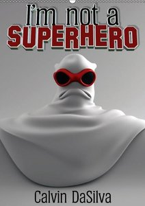 I'm not a Superhero