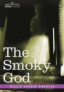 The Smoky God