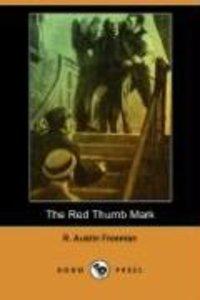 The Red Thumb Mark (Dodo Press)