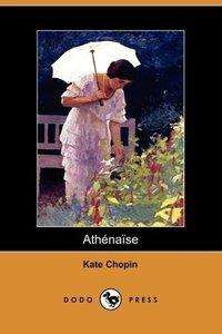 Athenaise (Dodo Press)