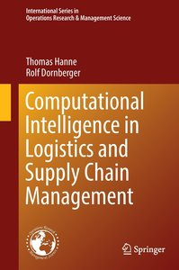 Computational Intelligence in Logistics and Supply Chain Managem