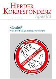 Herder Korrespondenz spezial - Gottlos?