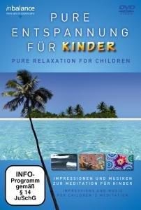 Pure Entspannung Für Kinder-DVD