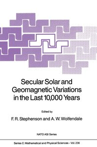 Secular Solar and Geomagnetic Variations in the Last 10,000 Year