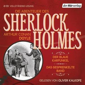 Die Abenteuer des Sherlock Holmes. Der blaue Karfunkel & Das ges