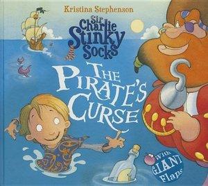 Sir Charlie Stinky Socks the Pirate\'s Curse