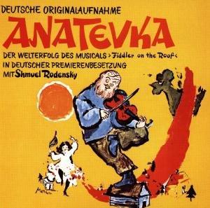 Anatevka/Dt.Orig.Aufnahme
