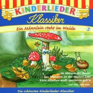 Kinderlieder Klassiker 2: Ein Männlein steht im Walde