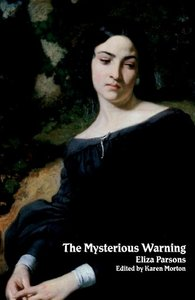 The Mysterious Warning: A German Tale (Northanger Abbey Horrid N