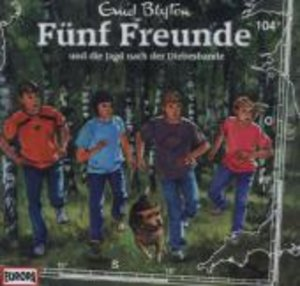 Fünf Freunde 104 und die Jagd nach der Diebesbande