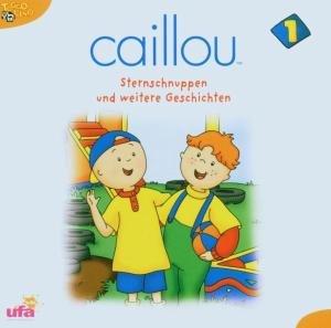 Caillou 1,Sternschnuppen und weitere Gesch.