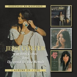 I'm Jessi Colter/Jessi/Diamond In The Rough
