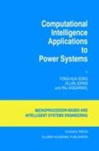 Computational Intelligence Applications to Power Systems