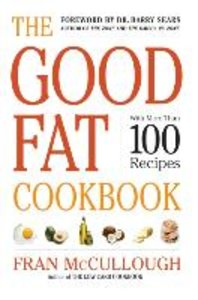 The Good Fat Cookbook