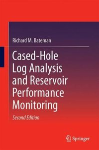 Cased-Hole Log Analysis and Reservoir Performance Monitoring