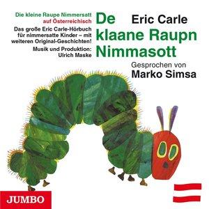 De Klaane Raupn Nimmasott (Österreichisch)