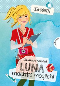 Lesegören: Luna macht´s möglich!