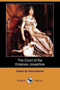 COURT OF THE EMPRESS JOSEPHINE