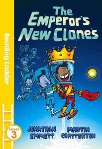 The Emperor\'s New Clones