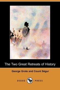 The Two Great Retreats of History (Dodo Press)